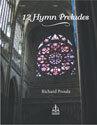 Twelve Hymn Preludes