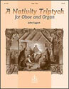 A Nativity Triptych for Oboe and Organ