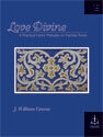 Love Divine: Six Practical Hymn Preludes on Familiar Tunes