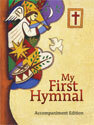 My First Hymnal: Accompaniment Edition