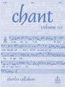 Chant, Vol. III