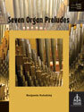 Seven Organ Preludes