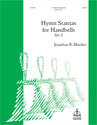Hymn Stanzas for Handbells, Set 2