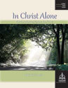 In Christ Alone: Contemplative Hymns for Piano