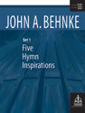 Five Hymn Inspirations, Set 1