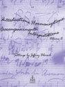 Introductions, Harmonizations, Accompaniments, Interpretations, Vol. 8