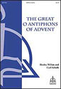 The Great O Antiphons of Advent (Willan/Schalk)