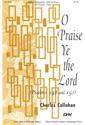 O Praise Ye the Lord (Callahan)