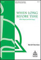 When Long Before Time