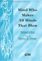 Wind Who Makes All Winds that Blow