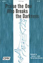 Praise the One Who Breaks the Darkness (Laster)