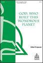 God, Who Built This Wondrous Planet