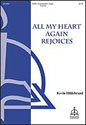All My Heart Again Rejoices (Hildebrand)