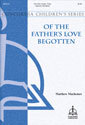 Of the Father's Love Begotten (Machemer)