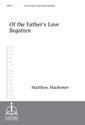 Of the Father's Love Begotten (Machemer)