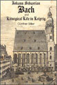 Johann Sebastian Bach and Liturgical Life in Leipzig