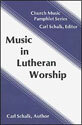 Music in Lutheran Worship