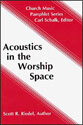 Acoustics in the Worship Space