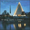 O Sing unto the Lord (CD)
