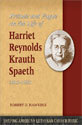 Prelude and Fugue on the Life of Harriet Reynolds Krauth Spaeth