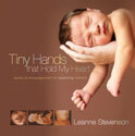 Tiny Hands that Hold My Heart – gift book