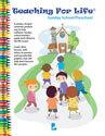 Teaching For Life - Sunday School/Preschool