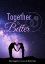 Together Is Better - Marriage Devotions and Activities