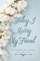 Standard Wedding Bulletin: Today I Marry My Friend - Song 5:16 (NIV)