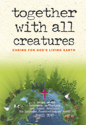 Together with all Creatures (Long Version)- CTCR
