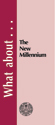 What about the New Millennium? - Tract (pack of 25)