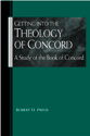 Getting into the Theology of Concord: A Study of the Book of Concord
