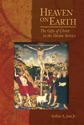 Heaven on Earth: The Gifts of Christ in the Divine Service