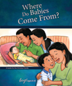 Where Do Babies Come From?: For Boys Ages 6-8 - Learning About Sex