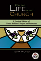 For the Life of the Church: A Practical Edition of Pastor Walther's Prayers and Addresses
