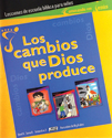 Los cambios que Dios produce - Lecciones (The Changes that God Produces - Student)