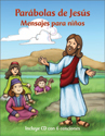 Mensajes para niños: Parábolas de Jesús (Messages for Children: Jesus' Parables)