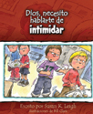 Dios, necesito hablarte de... intimidar (God, I Need to Talk to You about...Bullying)