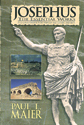 Josephus, The Essential Works: A Condensation of Jewish Antiquities and the Jewish War