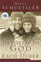 Devoted to God and Each Other (with audio CD)