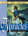 Life of Jesus: Miracles
