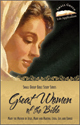 Great Women of the Bible: lV
