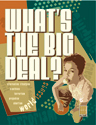Real Deal: What's the Big Deal?