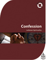 Lutheran Spirituality:  Confession