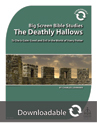 Big Screen Bible Study – Harry Potter and the Deathly Hallows