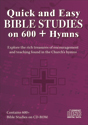 Quick and Easy Bible Studies on 600+ Hymns