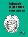 Instruments in God's Hands - Student Book