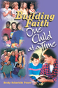 Building Faith...One Child at a Time