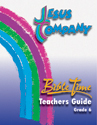 Jesus Company - Grade 6  Teacher Guide