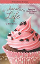 A Chocolate Life Women's Devotional