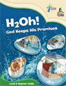 H2Oh! God Keeps His Promises - Level A  Teacher Guide